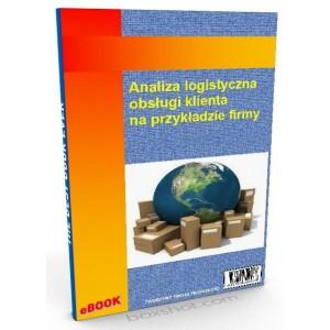 Analiza logistyczna obsługi klienta na przykładzie firmy