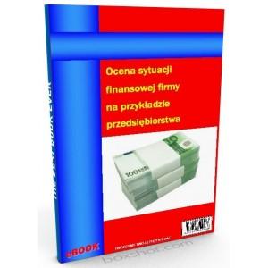 Ocena sytuacji finansowej firmy na przykładzie przedsiębiorstwa