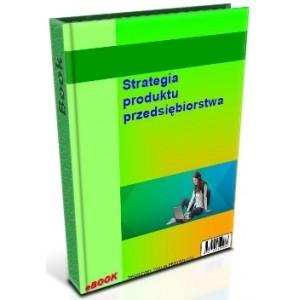 Strategia produktu przedsiębiorstwa