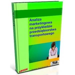 Analiza marketingowa na przykładzie przedsiębiorstwa transportowego
