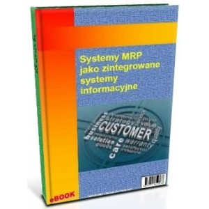 Systemy MRP jako zintegrowane systemy informacyjne