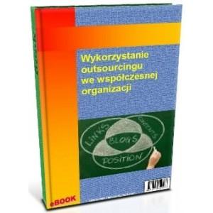 Wykorzystanie outsourcingu we współczesnej organizacji