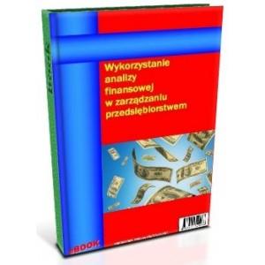 Wykorzystanie analizy finansowej w zarządzaniu przedsiębiorstwem